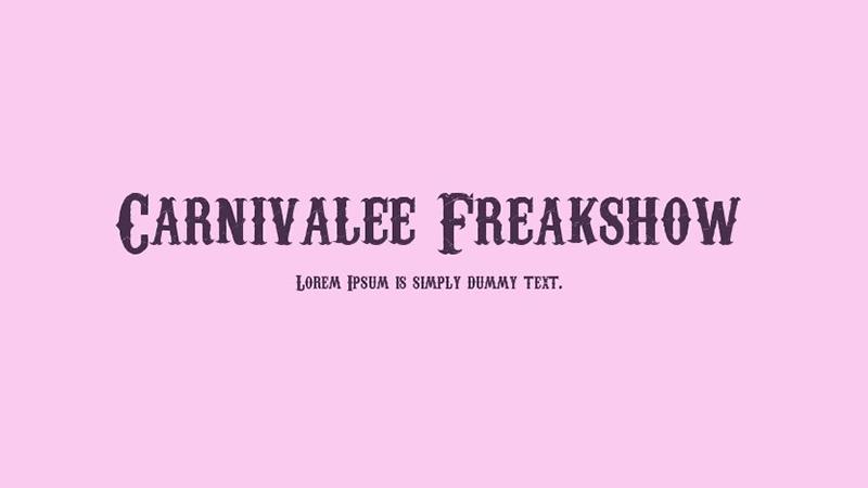 Carnivalee Freakshow Font Family Free Download