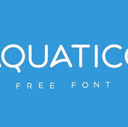 Aquatico Font Family Free Download